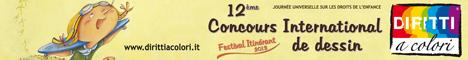Bannièr 12ème; Édition 2013 - Concours International de Dessin Droits aux Couleurs 468x60