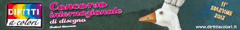 Banner 11° Edizione 2012 - Concorso Internazionale di Disegno Diritti a Colori 468x60